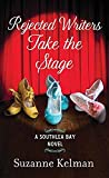Rejected Writers Take the Stage (Center Point Large Print: Southlea Bay)