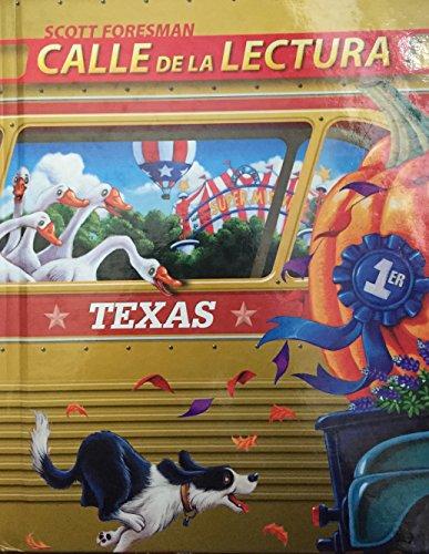 Scott Foresman: Calle de La Lectura: Texas Edition 5.1
