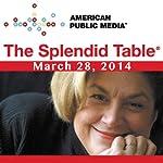 The Splendid Table, Saliva the Superhero, Mary Roach, and Mark Bitterman, March 28, 2014   Lynne Rossetto Kasper