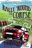 Rally 'Round the Corpse, Hy Conrad, 0983735042