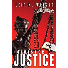 Minister of Justice by Leif M. Wright (2015-05-11)