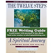 The Twelve Steps - A Spiritual Journey