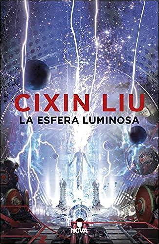 La esfera luminosa, Cixin Liu 51mxOMuRi3L._SX324_BO1,204,203,200_