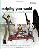 Scripting Your World: The Official Guide to Second Life Scripting by Dana Moore (2008-09-12)