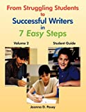 From Struggling Students to Successful Writers in 7 Easy Steps, Joanna Posey, 1449019943