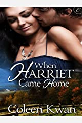 When Harriet Came Home Kindle Edition