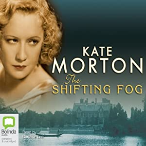 The Shifting Fog [also published under the alternate title The House at Riverton] Hörbuch