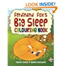 Ferdinand Fox's Big Sleep Colouring Book (Ferdinand Fox Adventures)