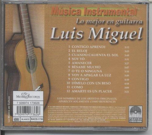 MUSICA INSTRUMENTAL - Lo Mejor En Guitarra Luis Miguel - Amazon.com Music