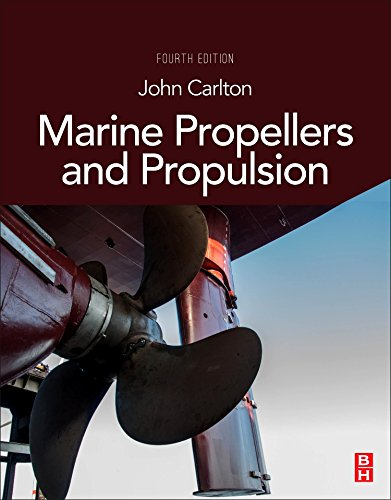 Marine Propellers and Propulsion, Fourth Edition (Thruster Propellers)