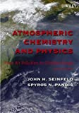 Atmospheric Chemistry and Physics: From Air Pollution to Climate Change, Books Central