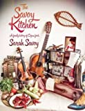 The Savoy Kitchen: A Family History of Cajun Food by Sarah Savoy (2013-10-30)