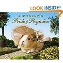 A Guinea Pig Pride & Prejudice (Guinea Pig Classics)