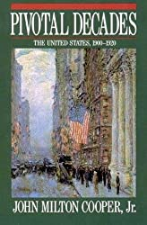 Pivotal Decades: United States, 1900-20