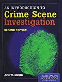 An Introduction to Crime Scene Investigation 2nd Edition