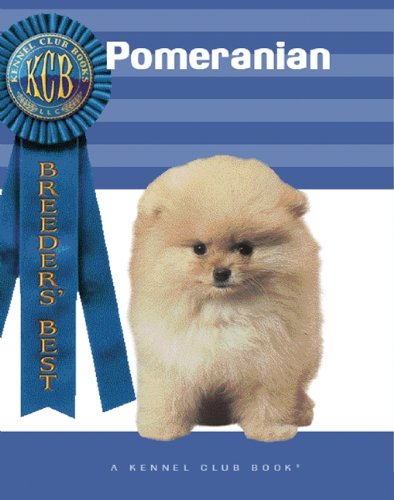 Download Pomeranian (Breeders Best) (A Kennel Club Book) pdf