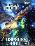 Revenge of the Damned (Sten Book 5)