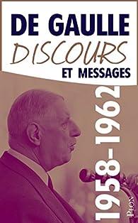 Discours et messages, tome 3 : 1958-1962 par Charles de Gaulle