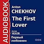 The First Lover: Collection of Stories and Humoresques [Russian Edition] | Anton Chekhov
