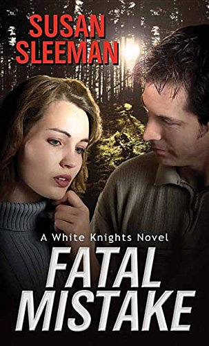 Read Online Fatal Mistake (White Knights) ebook