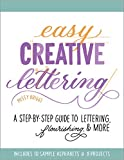 Easy Creative Lettering: A Step-by-Step Guide to