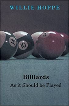 Billiards - As it Should be Played by Hoppe, Willie (2014)