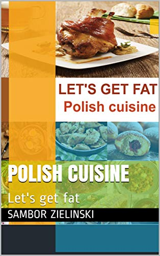 Polish cuisine: Let