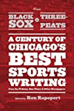 From Black Sox to Three-Peats, Ron Rapoport, 022603660X