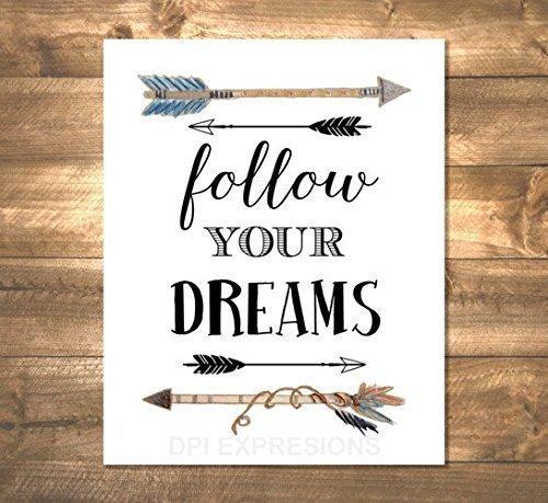 Follow Your Dreams Art Print, Inspirational Quote, Arrows