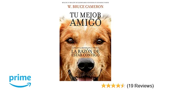 La razon de estar contigo (Spanish Edition): Bruce Cameron: 9788416867219: Amazon.com: Books