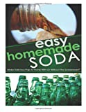 Easy Homemade Soda, Helen Ferguson, 1495902870