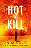 Hot to Kill: What if you discovered your mother was a murderer? (Jack Rutherford and Amanda Lacey Book 2)