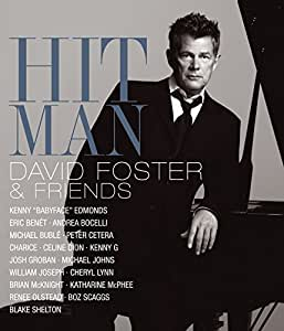 Hit Man David Foster & Friends (Blu-Ray)