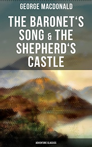 Download for free The Baronet's Song & The Shepherd's Castle