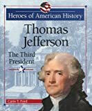 Thomas Jefferson, Carin T. Ford, 076601861X