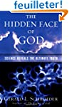 The Hidden Face Of God: How Science R...