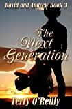 David and Andrew Book 3: the Next Generation, Terry O'Reilly, 1470129094