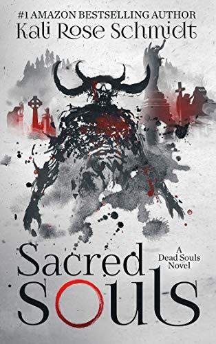 Pdf Suspense Sacred Souls (Dead Souls Book 2)