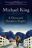 A Thousand Sleepless Nights, Michael King, 1616388358