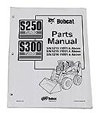 Bobcat S250 S350 Skid Steer Parts Catalog - Part Number # 6902050