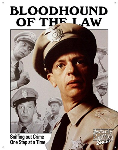 Andy Griffith Show Tin Metal Sign : Barney Fife Bloodhound (Andy Tin)