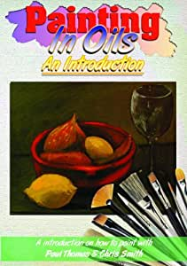 Painting In Oils - An Introduction [Import anglais]