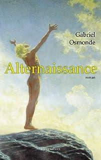 Alternaissance, Osmonde, Gabriel