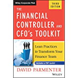 The Financial Controller and CFO's Toolkit: Lean Practices to Transform Your Finance Team (Wiley Corporate F&A)