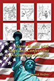 From Russia with Tales and Confessions to Discovering America, Leonid Heifets, 1434903109