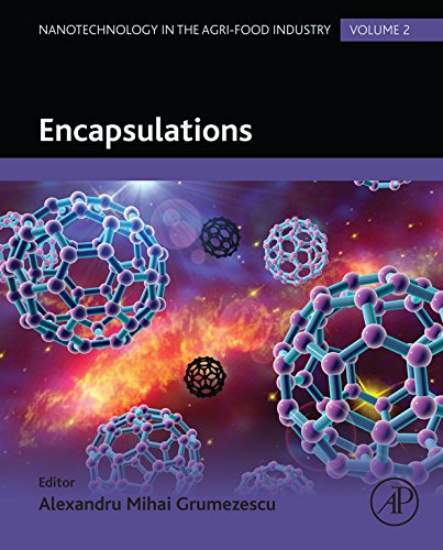 Encapsulations (Nanotechnology in the Agri-Food Industry Book 2)