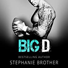 Big D Audiobook by Stephanie Brother Narrated by Juliana Solo