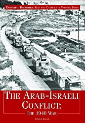 The Arab-Israeli Conflict: The 1948 War