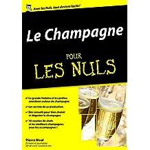 Le Champagne pour les Nuls, édition mégapoche (French Edition)
