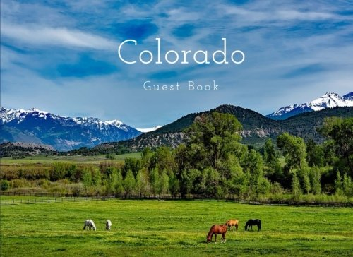 Colorado Hotel - Colorado Guest Book: Mountain, Vacation Guest Book to Sign In, Airbnb, Guest House, Hotel, Bed and Breakfast, Lake House, Cabin (Elite Guest Book)